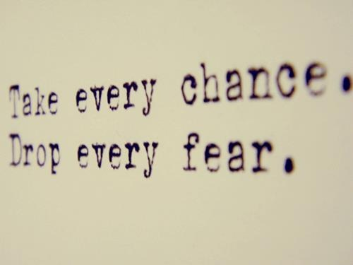 drop every fear